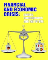 Lacina, Rozmahel, Rusek: Financial and Economic Crisis: Causes, Consequences and the Future