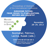 Rozmahel, Fidrmuc, Lacina, Rusek: Eurozone Future: From Crisis to Stabilization, Reform and Growth?